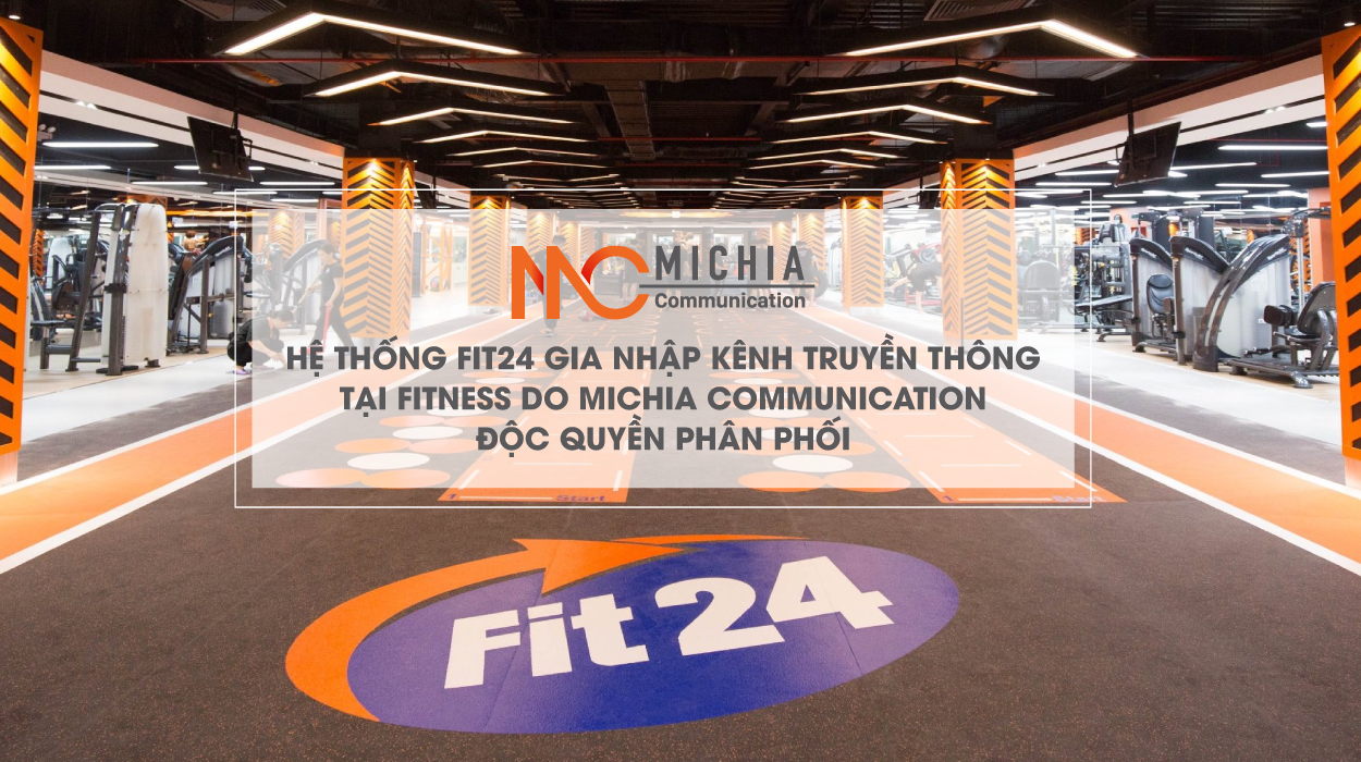 Fit24 hợp tác cùng Michia Communication